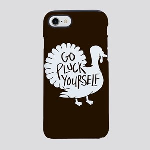Go Pluck Yourself iPhone 7 Tough Case