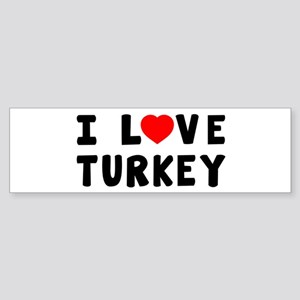 I Love Turkey Sticker (Bumper)