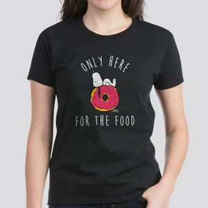 Only Here For The Food Women's Dark T-Shirt