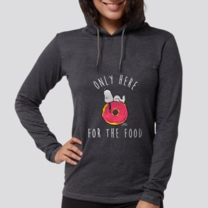 Only Here For The Food Womens Hooded Shirt