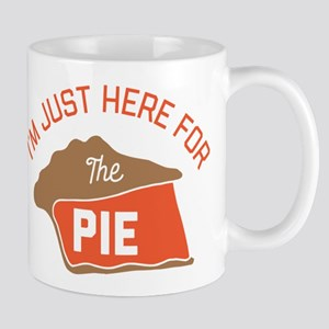 I'm Just Here For The Pie 11 oz Ceramic Mug