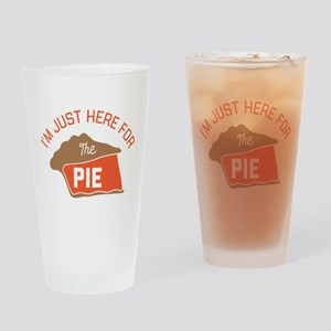 I'm Just Here For The Pie Drinking Glass
