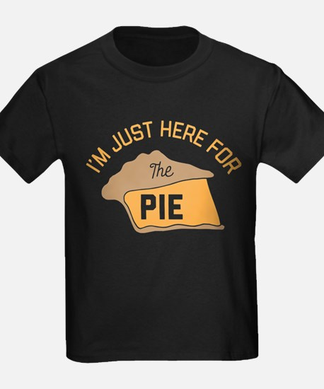 I'm Just Here For The Pie T