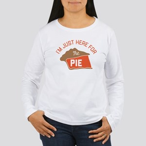 I'm Just Here For The Women's Long Sleeve T-Shirt