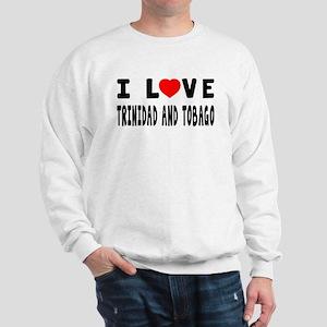 I Love Trinidad And Tobago Sweatshirt