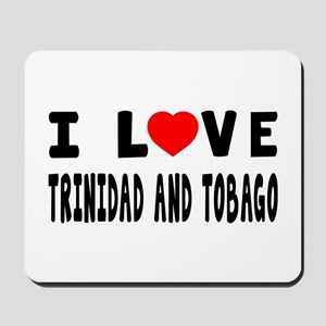 I Love Trinidad And Tobago Mousepad