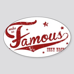 distressedredfamous Sticker (Oval)
