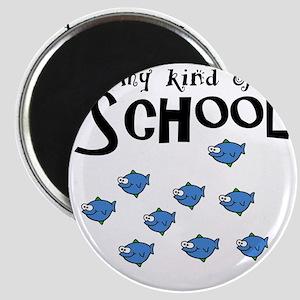 my kind of school Magnet