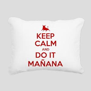 Keep Calm and Do It Manana 2 Rectangular Canvas Pi