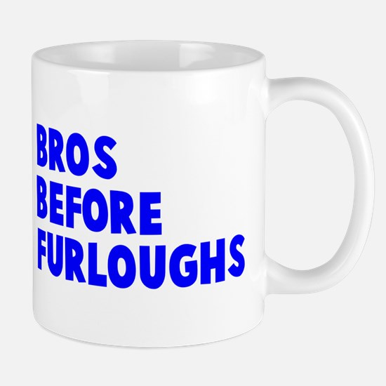 Bros Before Furloughs Mug