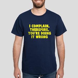 You're doing it wrong Dark T-Shirt