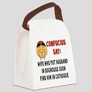 ConfuciusHusbandInDoghouse Canvas Lunch Bag