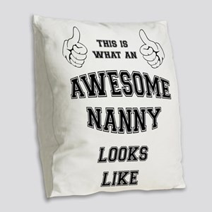 AWESOME NANNY Burlap Throw Pillow