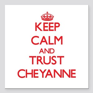 Keep Calm and TRUST Cheyanne Square Car Magnet 3""