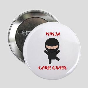 """Ninja Caregiver 2.25"""" Button"""