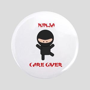 """Ninja Caregiver 3.5"""" Button"""