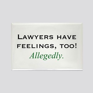 Lawyers Have Feelings Rectangle Magnet