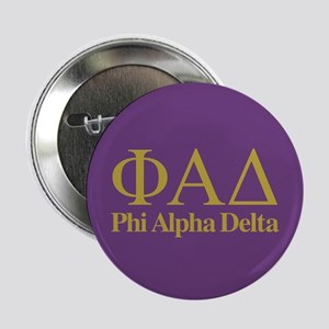 "Phi Alpha Delta 2.25"" Button (100 pack)"