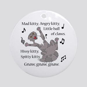 Mad Kitty Angry Kitty Ornament (Round)