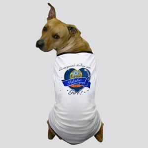 idaho. girl  Dog T-Shirt