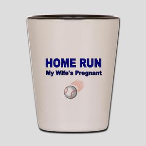 Home Run. My Wifes Pregnant Shot Glass