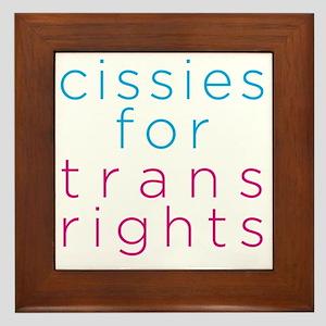 cissiesfortransequality Framed Tile
