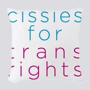 cissiesfortransequality Woven Throw Pillow