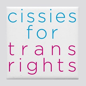 cissiesfortransequality Tile Coaster