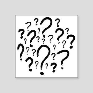 "Questions_black Square Sticker 3"" x 3"""