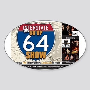 The 68 Up 64 Show - West End Comedy Sticker (Oval)