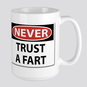 Never Trust A Fart Mugs