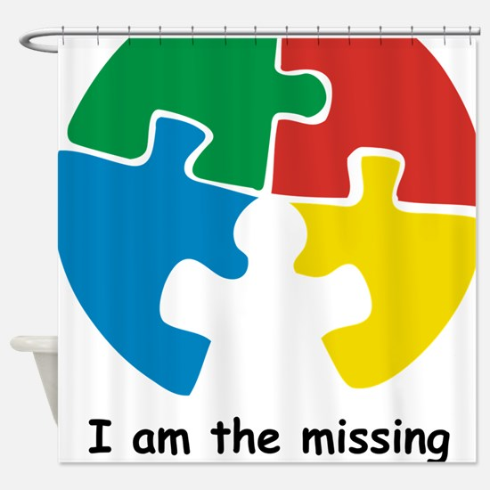 missing piece Shower Curtain