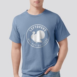 Leftovers Are For Quitte Mens Comfort Colors Shirt