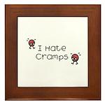 I Hate Cramps Framed Tile