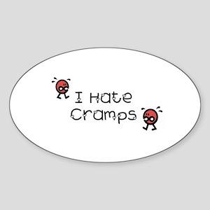 I Hate Cramps Oval Sticker