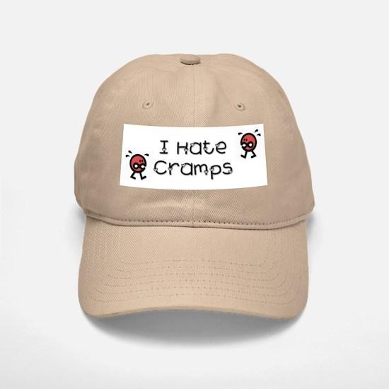 I Hate Cramps Baseball Baseball Cap