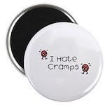 I Hate Cramps Magnet