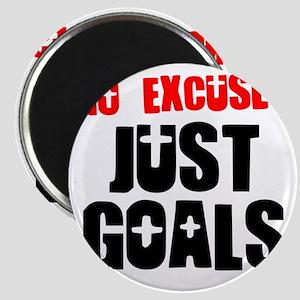no-excuses-just-goals Magnet