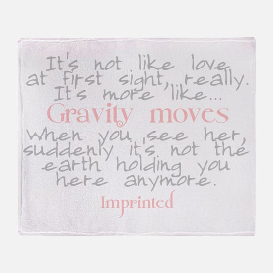 Gravity moves Imprinted Throw Blanket