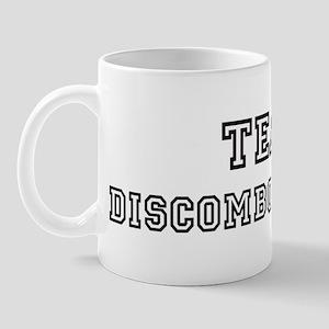 Team DISCOMBOBULATED Mug
