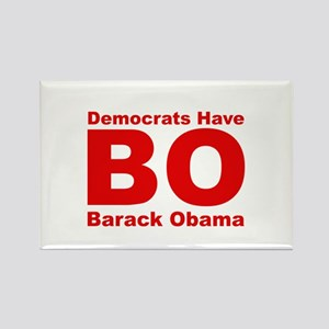 Democrats Have BO Rectangle Magnet