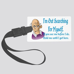 Searching for myself Large Luggage Tag