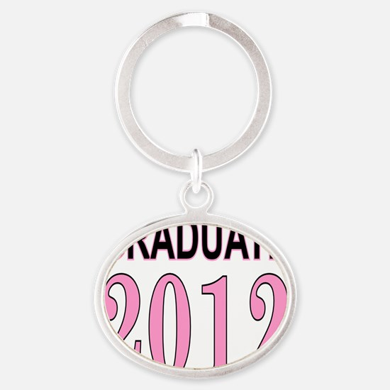 graduate 2012 pink and black Oval Keychain