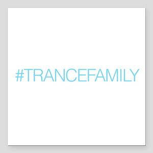"TranceFamily Square Car Magnet 3"" x 3"""