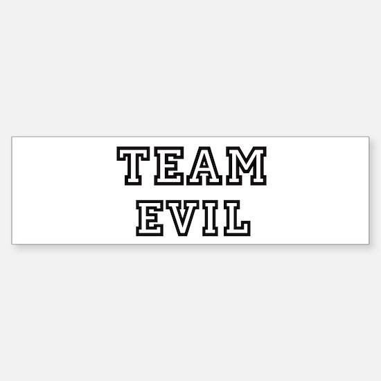 EVIL is my lucky charm Bumper Bumper Bumper Sticker
