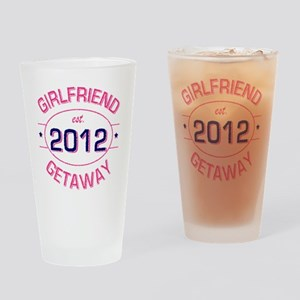 GirlfriendGetawayest2012 Drinking Glass