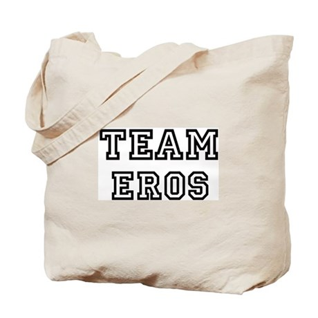 EROS is my lucky charm Tote Bag