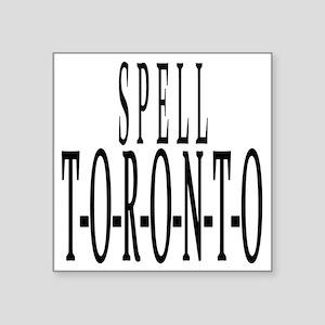 "Spell toronto Square Sticker 3"" x 3"""