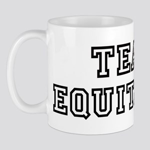 EQUITABLE is my lucky charm Mug