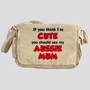 Think Im Cute Aussie Mum Messenger Bag